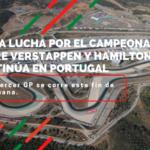 F1| La lucha por el campeonato entre Verstappen y Hamilton continúa en Portugal